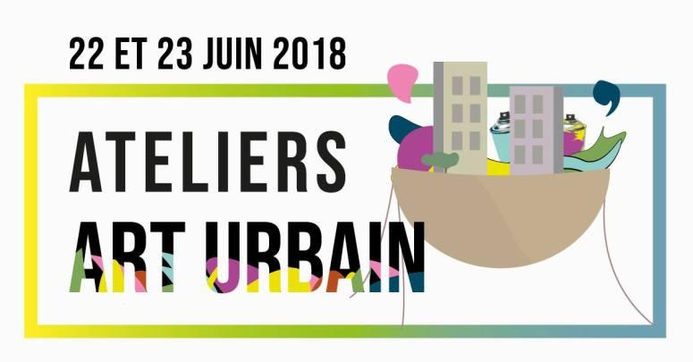 ateliers art urbain le 22 et 23 juin 2018
